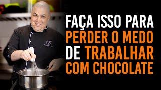 ESTE É O PRIMEIRO PASSO PARA O TRABALHO COM CHOCOLATE NÃO SER UM BICHO DE 7 CABEÇAS