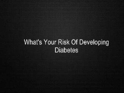 What's Your Risk Of Developing Diabetes