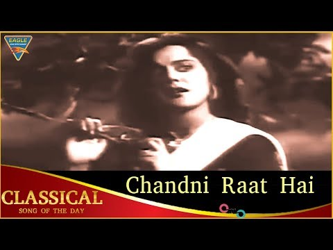 Classical Song of The Day 186 |  Chandni...