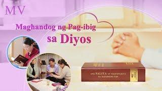 """Kanta ng Papuri """"Maghandog ng Pag-ibig sa Diyos"""""""