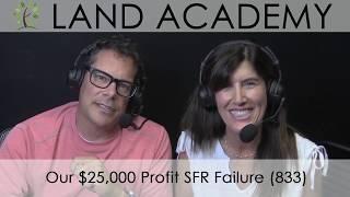 Gambar cover Our $25,000 Profit SFR Failure (LA 833)