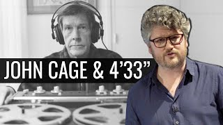 Music Made Of Listening: John Cage And 4'33""