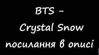 BTS -Crystal Snow UKR SUB/українські субтитри