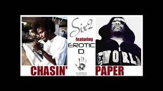 Six2 feat. Erotic D - Chasin' Paper (1996) (Produced by Erotic-D) (Unreleased)