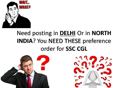 TOP 10 PREFERENCE ORDER FOR JOB POSTING IN NORTH INDIAN STATES(DELHI SPECIFICALLY) - SSC CGL