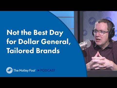 Not the Best Day for Dollar General, Tailored Brands