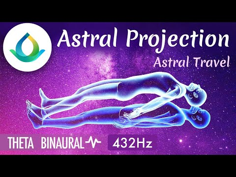 Out Of Body Experience   Astral Travel Music ◑ Astral Projection Binaural Beats ❁ 432 Hz