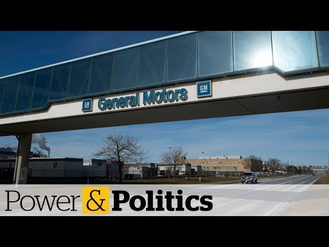 GM executive defends Oshawa plant closure | Power & Politics