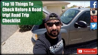 Top 10 Things To Check Before A Road trip! Road Trip Checklist