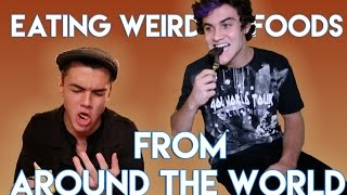 Eating the Weirdest Foreign Foods