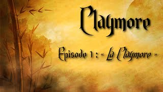 Claymore : Episode 1 (HD/VF)