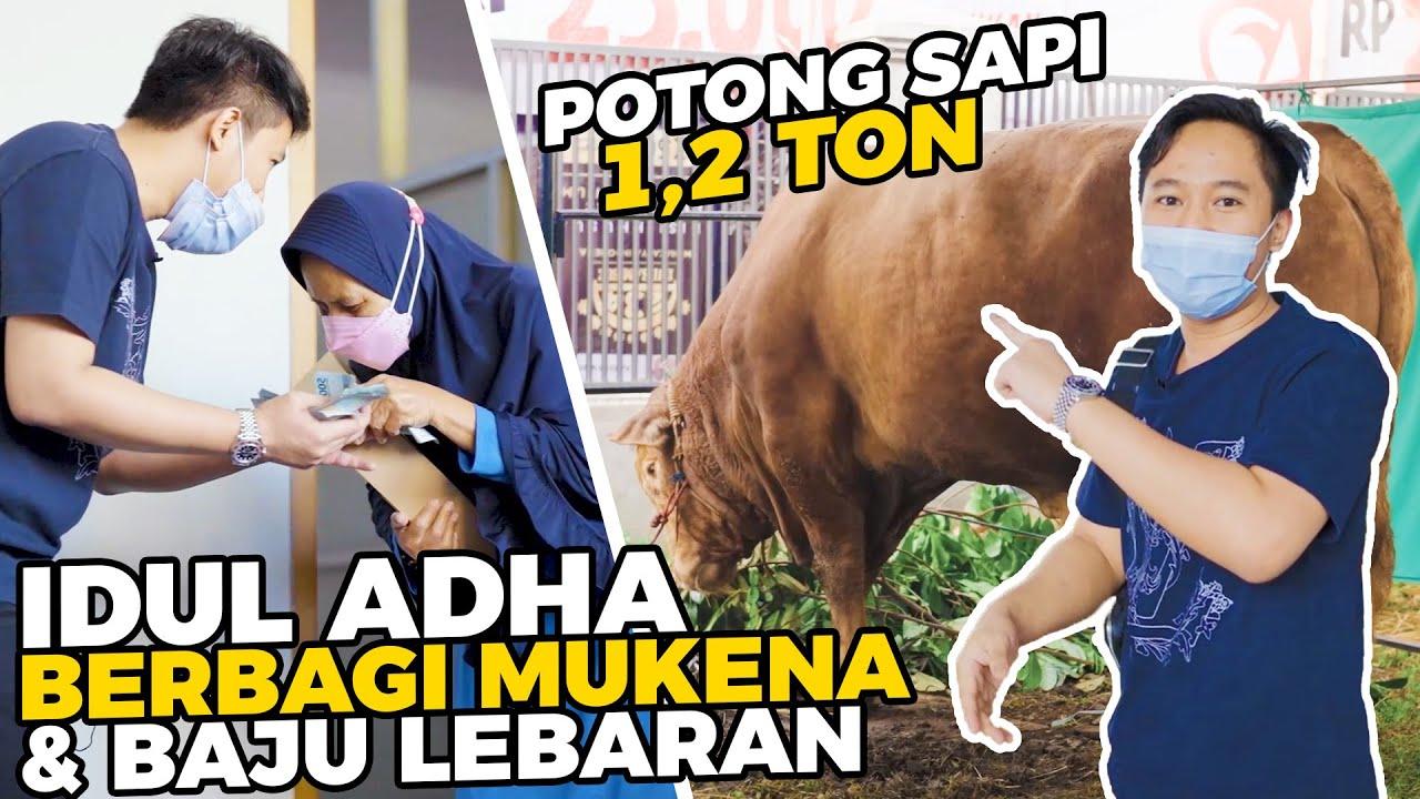 POTONG SAPI 1,2 TON SAMBIL BAGIIN BAJU & MUKENA ATTA HALILINTAR
