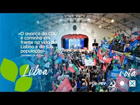 O avanço da CDU é caminho em frente na vida de Lisboa e da sua população