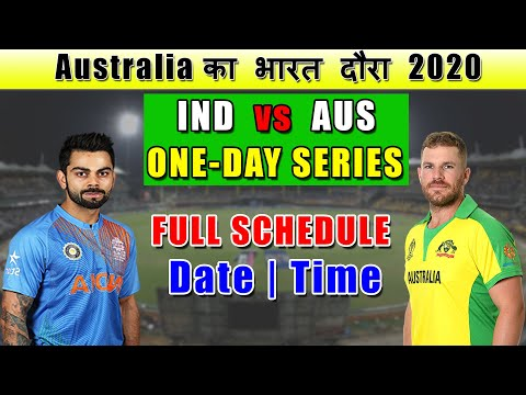 INDIA Vs AUSTRALIA ODI Series 2020 Full Schedule, | 3 One-Day Match Date,Time & Venue
