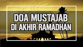 Download Video Doa Akhir Ramadhan Ajaran Rasulullah SAW, Doa Perpiasahan Ramadhan MP3 3GP MP4