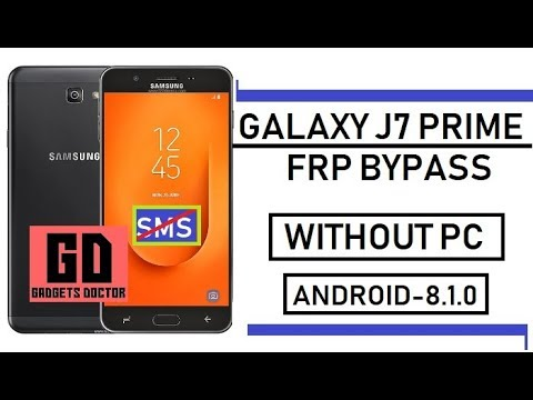 All Samsung J7 Prime FRP Bypass (Android -8 1) Latest Without PC or SMS  Using by Gadgets Doctor
