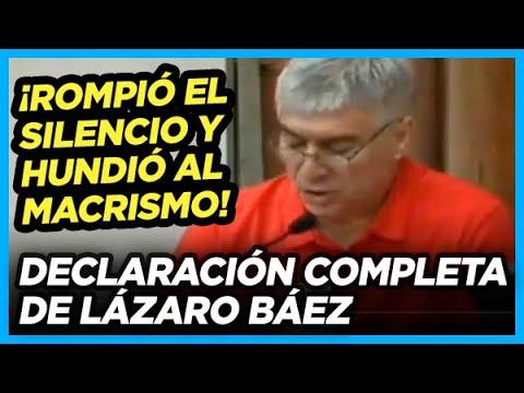 EXPLOSIVA Declaración completa de Lázaro Báez