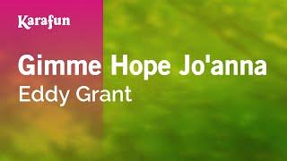 Karaoke Gimme Hope Jo'anna - Eddy Grant *