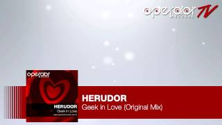 Herudor - Geek In Love (Original Mix) [Operator Records] [#OR03]
