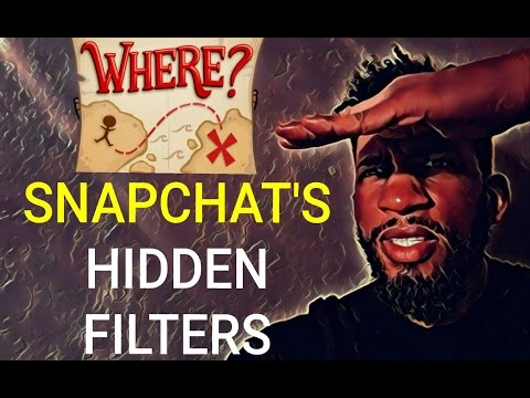 SNAPCHAT HACKS: HIDDEN FILTERS & FEATURES: SNAPCHAT 101