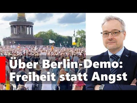 Berlin-Demo: Freiheit statt Angst & totaler Zentralstaat
