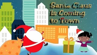 SANTA CLAUS IS COMING TO TOWN - Christmas Songs - Simple Christmas Video for kids