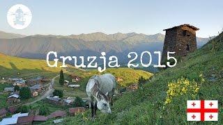 Gruzja 2015 - zwiastun | Blue Lighthouse