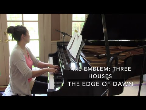 The Edge Of Dawn Seasons Of Warfare Fire Emblem: Three Houses Piano Arrangement