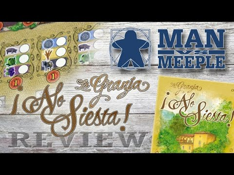 La Granja: No Siesta (Stronghold Games) Review by Man Vs Meeple