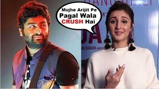 Dhvani Bhanusali CRUSH On Arijit Singh As Her Favourite SInger At Na Ja Tu Grand Success