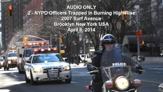 LODD NYPD Officer Dies in Coney Island High Rise Fire Mayday Audio