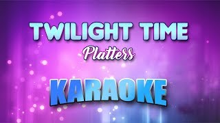Platters - Twilight Time (Karaoke version with Lyrics)