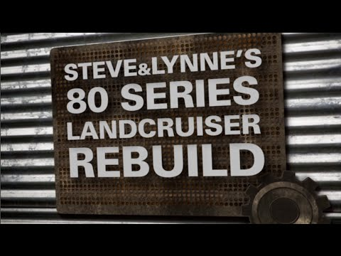 4WD Action - Steve & Lynnes 80 Series LandCruiser Rebuild