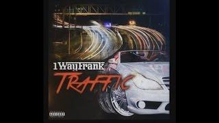 1WayFrank - Traffic