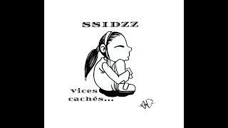 Ssidzz - Vices cachés - (Clip Officiel) - 23 K.A.S.H Prod