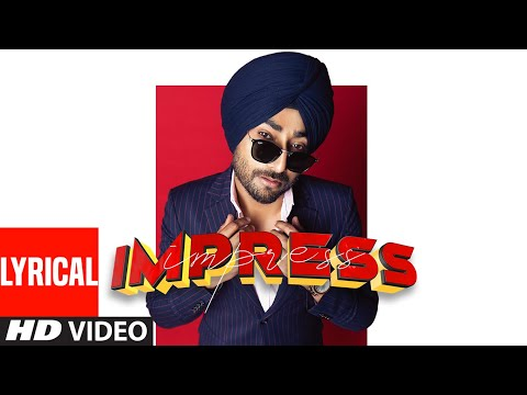 Ranjit Bawa Full Lyrcial Song Impress | Desi Crew | Bunty Bains | Latest Punjabi Songs