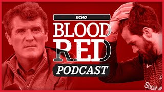 Blood Red Podcast: Why Roy Keane is Talking Nonsense | Alisson's Blunders