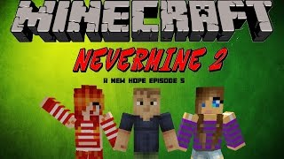 Minecraft Nevermine 2 : Let's Play A New Hope Episode 5