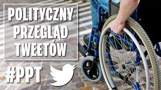500 plus (nie) dla wszystkich niepełnosprawnych - Polityczny Przegląd Tweetów.