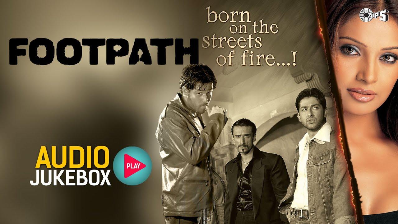 Download Footpath Jukebox - Full Album Songs | Emraan Hashmi, Bipasha, Nadeem Shravan
