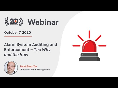 Alarm System Auditing And Enforcement – The Why And The How