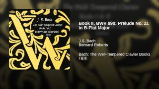 Book II, BWV 890: Prelude No. 21 in B-Flat Major