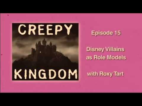 Disney Villains as Role Models with Roxy Tart - CK Classic Podcast
