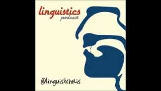 (Archival) Linguistics Podcast Episode 8: Linguistic typology (intro)
