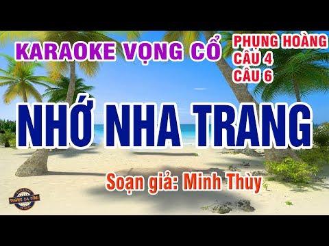 Nhớ Nha Trang   Karaoke   Phụng Hoàng 12 câu, vọng cổ 4 - 6