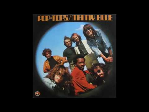 Pop Tops - Mamy Blue (1971) [Full album] (Remastered+Bonus Tracks)