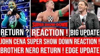 John Cena REACTION ! to Super Show Down MATCH ! Hell in A Cell 2018 Highlights ! Edge Returns Update