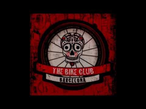 the bike club (Barcelona Catalunya)