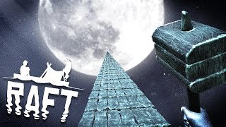 Building the Infinite Raft to the Moon! - Raft Gameplay