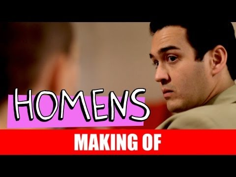 MAKING OF – HOMENS